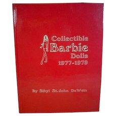 Collectible Barbie Dolls, 1977-1979, Book by Sibyl DeWein
