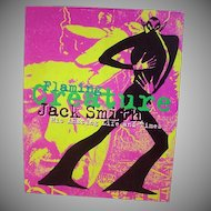 "Rare Out of Print Book ""Flaming Creature Jack Smith His Amazing Live & Times"""