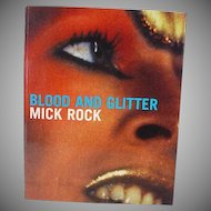 !st Ed. Blood And Glitter by Mick Rock, Vision On Publishing, London, Glam Rock