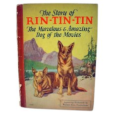 1927 Story of Rin-Tin-Tin Children's Book, Rare