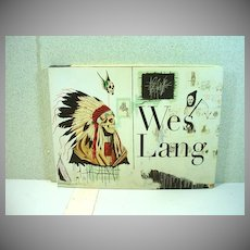 FIRST EDITION.... WES LANG Art Book with  Personal, Artist's Inscription