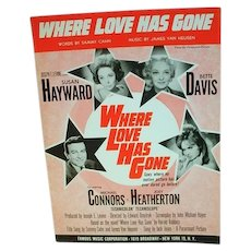 Rare Bette Davis / Susan Hayward Sheet Music, Where Love Has Gone, 1964
