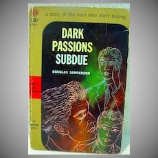 Original Avon Paperback Novel: Dark Passions Subdue, Douglas Sanderson, 1952