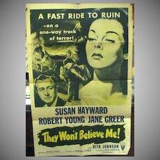 Original One Sheet Movie Poster, They Wouldn't Believe Me, 1947 Susan Hayward Film Noir