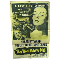 Original One Sheet Movie Poster, They Wouldn't Believe Me, 1947 Susan Hayward Film Noir