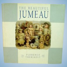 The Beautiful Jumeau HB Book by Florence Theriault, 1997