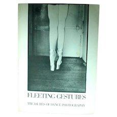 Fleeting Gestures, Treasure of Dance Photographs, Portfolio, 1978