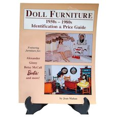 OOP Book, Doll FUrniture 1950's-1980's Identification & Price Guide, Jean Mahan, 1997