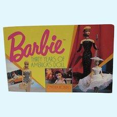 1989 OOP Book, Barbie Thirty Years of America's Doll, Cynthia Robins