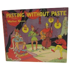 Vintage 1939 Children's Bk. Pasting Without Paste, Mother Goose