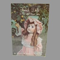 French Dolls in Color, Pat Smith, Soft Cover Book, 1979