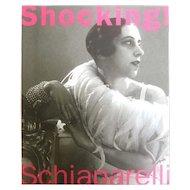 Schiaparelli Shocking Art &Fashion Book.