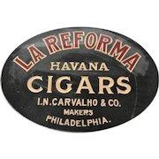 Late 19th Century La Reforma Reverse on Glass Sign....