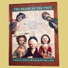 Thank You 'J'_BOOK: The Heart Of The Tree_Early Wooden Dolls To The 1850's_ Excellent New Condition_