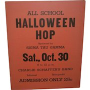 Vintage Halloween Hop Cardboard Advertising Sign for a Dance Sigma Tau Gamma 25 Cents