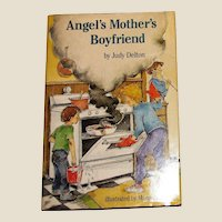 Angel's Mother's Boyfriend by Judy Delton, 1986 HCDJ, 1st Edition, Children's Book, Nearly New