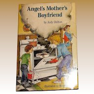 Angel's Mother's Boyfriend by Judy Delton, 1986 HCDJ, 1st Edition, Children's Book, Nearly New