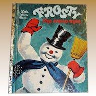 Frosty The Snow Man - A Little Golden Book, Thirty Third Printing 1981 HC