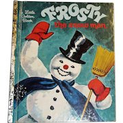 Frosty The Snow Man - A Little Golden Book, Thirty Third Printing 1981 HC