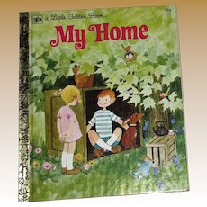 My Home by Renee Bartkowski, Little Golden Book HC 1978 6th Printing, Near Mint