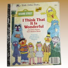 Sesame Street: I Think That It Is Wonderful (Little Golden Book) Yellow Back Cover by David Korr, HC 1984