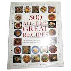 500 All-Time Great Recipes : The Best-Ever Full-Colour Cookbook for Every 1996 - Published Anness Publishing Ltd