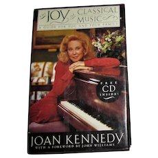 The Joy of Classical Music by Joan Kennedy, HCDJ First Edition 1992, No CD