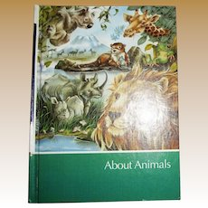 1985, About Animals by Childcraft, The How and Why Library Volume 5