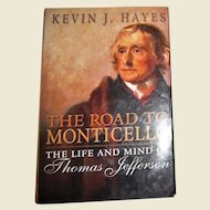 The Road to Monticello: The Life and Mind of Thomas Jefferson, HCDJ, Near Mint