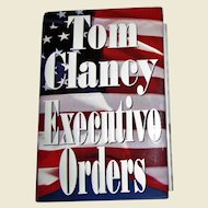 """Autographed """"Executive Orders"""" by Tom Clancy, Hand Signed, HCDJ, Like New"""