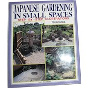 Japanese Gardening in Small Spaces HCDJ Step-by-Step Illustrations, Like New