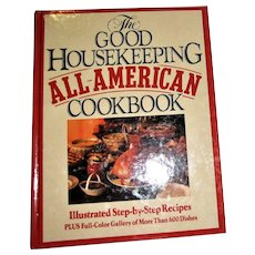 1987, The Good Housekeeping All American Cookbook HC 1st Edition, Like New