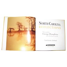 """North Carolina Reflections"", Photography by George Humphries with Selected Prose & Poetry, HC, 1st Edition"