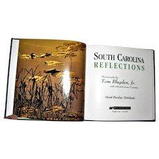 """South Carolina Reflection"" Photographs by Tom Blagden Jr. HC 1st Edition, Like New"