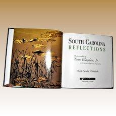 """South Carolina Reflection"" Photographs by Tom Blagden Jr. HC 1st Edition, Like New"