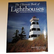The Ultimate Book of Lighthouses by Michael J. Rhein and Samuel Willard Crompton, Like New