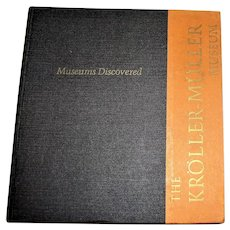 Museums Discovered Series: The Kroller-Muller Museum (Fine Art) HC 1965 VG