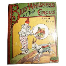 1908, Billy Whiskers at the Circus by F.G. Wheeler (1st Edition) HC, Drawings by Arthur DeBebian, Amazing Condition