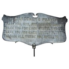 Early Vintage Cast Metal Gardeners Prayer Sign, 16""
