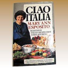 CIAO ITALIA by Mary Ann Esposito - HCDJ 1991, Nearly New