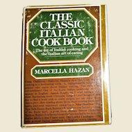 The Classic Italian Cookbook by Marcella Hazan 1976 HC/DJ