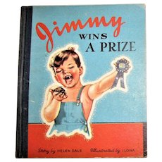 1946, Jimmy Wins a Prize by Helen Gale, illustrated by Ilona, HC, Children's Fiction