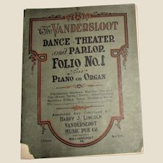 Rare 1914, The Vandersloot, Dance, Theater & Parlor, Folio No. 1 - Piano or Organ Sheet Music
