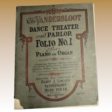 Rare 1914, The Vandersloot, Dance, Theater & Parlor, Folio No. 1 - Piano or Organ Sheet Music