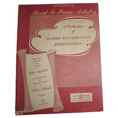 """1944, Sheet Music Road to Piano Artistry """"Collection of Classic & Romantic"""" Volume 1"""
