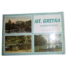 Mt. Gretna: A Postcard History by Michael Schropp, Paperback, 1977 1st Edition, Illustrated with Vintage Photography