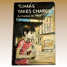 Tomas Takes Charge (1966, HC) by Charlene Joy Talbot Vintage Children's Book
