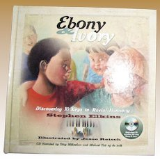 Ebony and Ivory : Discovering 10 Keys to Racial Harmony by Stephen Elkins, HC w/CD, Like New