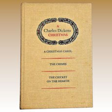 A Charles Dickens Christmas, Oxford University Press HC 1976, A Christmas Carol, Chimes & Cricket on the Hearth