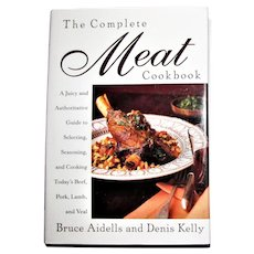 The Complete Meat Cookbook by B Aidells & D Kelly, HCDJ, Like New